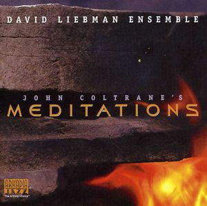 John Coltrane's Meditations