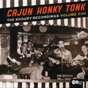 Cajun Honky Tonk: Khoury Recordings 2 /  Various