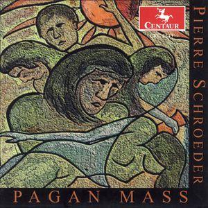 Pagan Mass