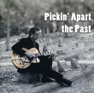 Pickin Apart the Past