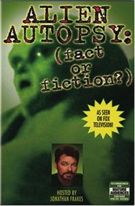 Alien Autopsy: (Fact or Fiction?)