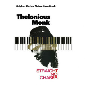 Thelonious Monk: Straight, No Chaser (Original Soundtrack)