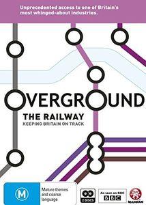 Overground: Railway/ Keeping Britain on Track [Import]