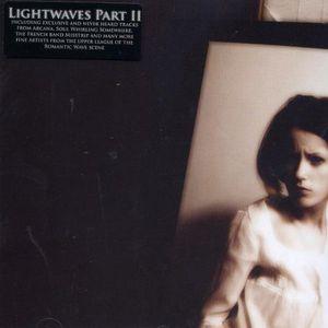 Lightwaves PT. 2