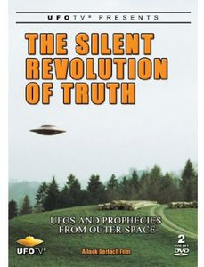 The Silent Revolution of Truth-ufo's and Prophecies From Outer Space