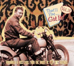 That'll Flat Git It 28: Rockabilly & Rock /  Various Artists , Various Artists