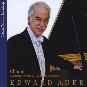 Chopin Nocturnes 2 & the Four Scherzi Vol. 2