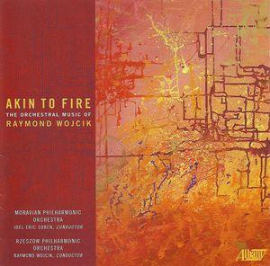 Akin to Fire