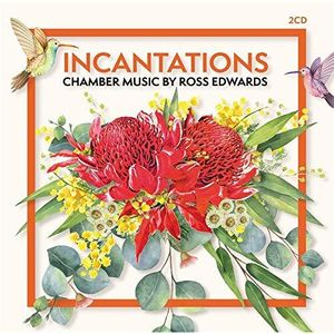 Incantations: Chamber Music