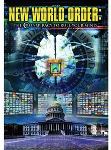New World Order - Conspiracy to Rule Your Mind