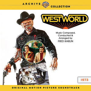 Westworld (Original Motion Picture Soundtrack)