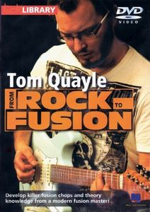 From Rock to Fusion by Tom Quayle