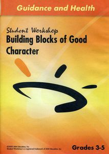 Building Blocks of Good Character