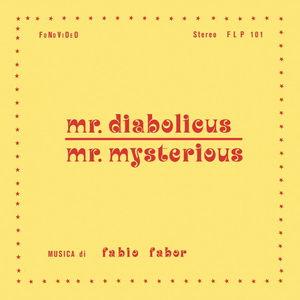 Mr. Diabolicus: Mr. Mysterious