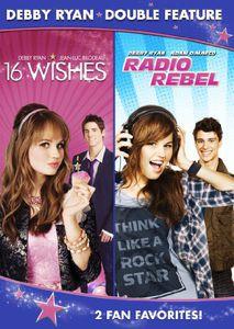 Debby Ryan Double Feature: 16 Wishes /  Radio Rebel