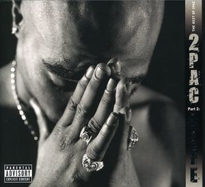 The Best Of 2Pac - Pt. 2: Life [Explicit Content]
