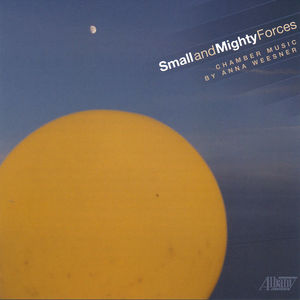 Anna Weesner: Small and Mighty Forces