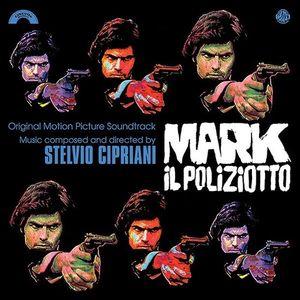 Mark Il Poliziotto (Blood, Sweat and Fear) (Original Soundtrack)