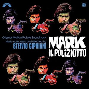 Mark Il Poliziotto (Blood, Sweat and Fear) (Original Soundtrack)