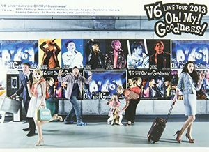 V6 Live Tour 2013 Oh ! My ! Goodness ! [Import]