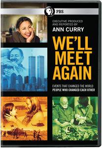 We'll Meet Again , Ann Curry