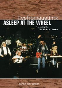 Asleep at the Wheel: Live From Austin, TX