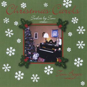 Christmas Carols-Twelve By Tom