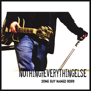 Nothing & Everything Else