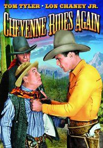 Cheyenne Rides Again