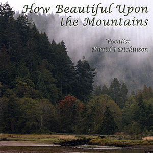 How Beautiful Upon the Mountains