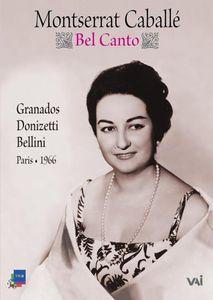 Montserrat Caballe: Bel Canto