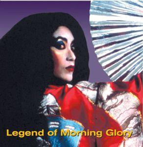 Legend of Morning Glory