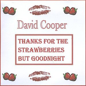 Thanks for the Strawberries But Goodnight