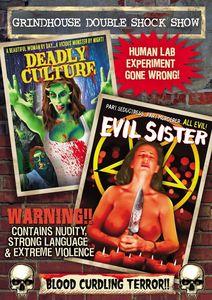 Grindhouse Double Shock Show (Deadly Culture /  Evil Sister)