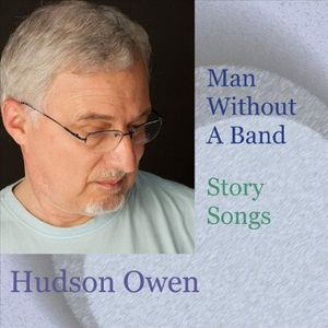 Man Without a Band (Story Songs)