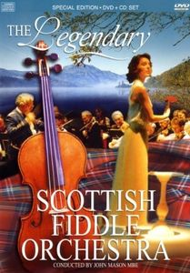 Scottish Fiddle Orchestra : Legendary Scottish
