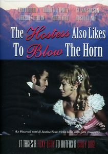 The Hostess Also Like to Blow the Horn