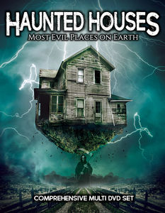 Haunted Houses: Most Evil Places on Earth