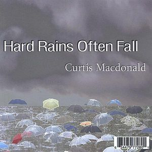 Hard Rains Often Fall