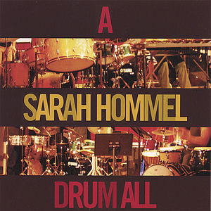 Sarah Hommel Drum All