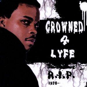 Crowned 4 Lyfe