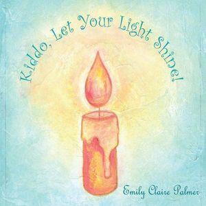 Kiddo Let Your Light Shine