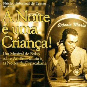 Antonio Maria: Noite E Uma Crianca [Import]