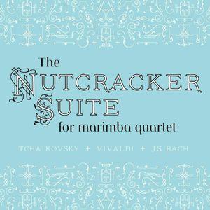The Nutcracker Suite for Marimba Quartet