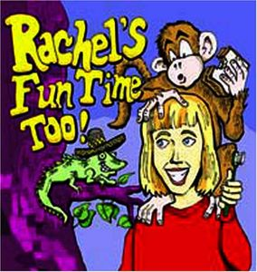 Rachel's Fun Time Too!