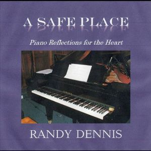 Safe Place: Piano Reflections for the Heart