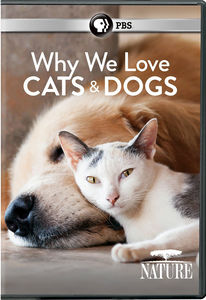 Nature: Why We Love Cats and Dogs (2016)