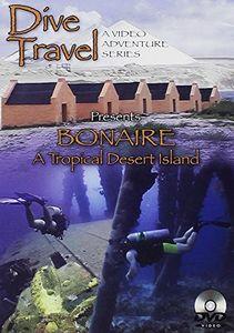 Bonaire - A Tropical Desert Island