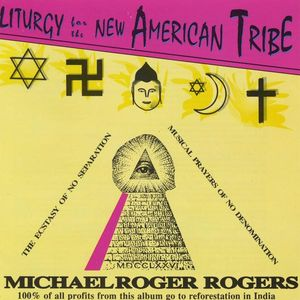 Liturgy for the New American Tribe