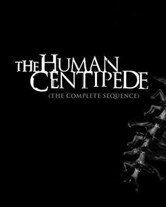 The Human Centipede (The Complete Sequence)
